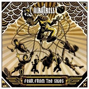 DIGITAL ALBUM: Albatross (India) - Fear From The Skies MP3