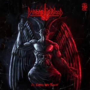 Baphomet's Blood- In Satan We Trust