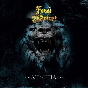 Foret D'Orient - Venetia