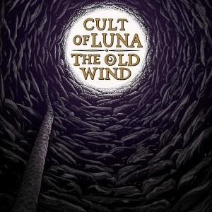 Cult of Luna/The Old Wind- Råångest (EP)