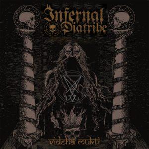 Infernal Diatribe (Kolkata, India) - Videha Mukti CD
