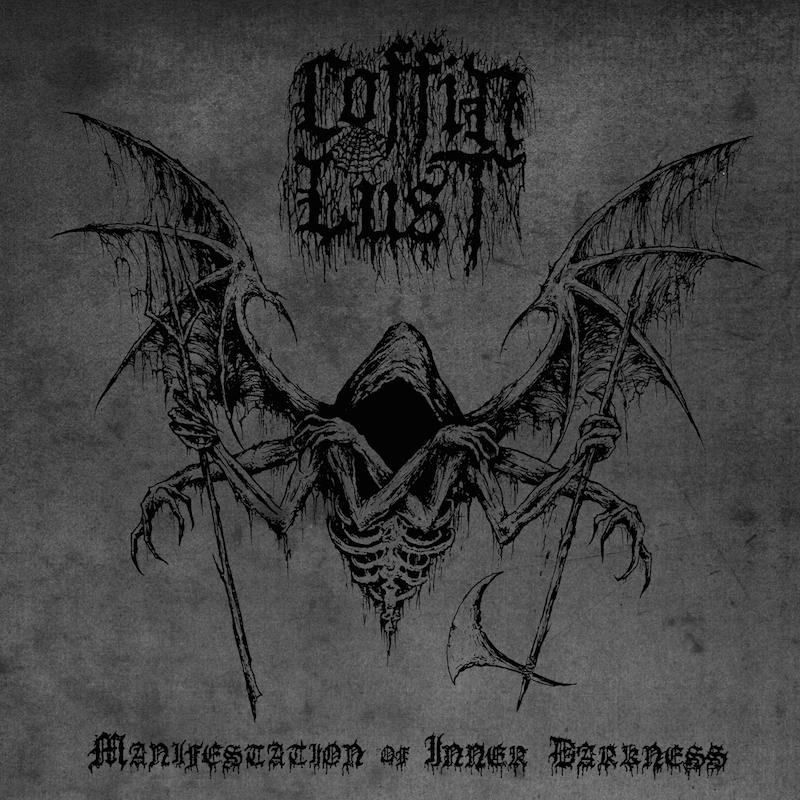 Coffin Lust- Manifestation of Inner Darkness
