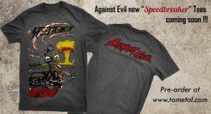 New Against Evil 'Speedbreaker' T-shirt!
