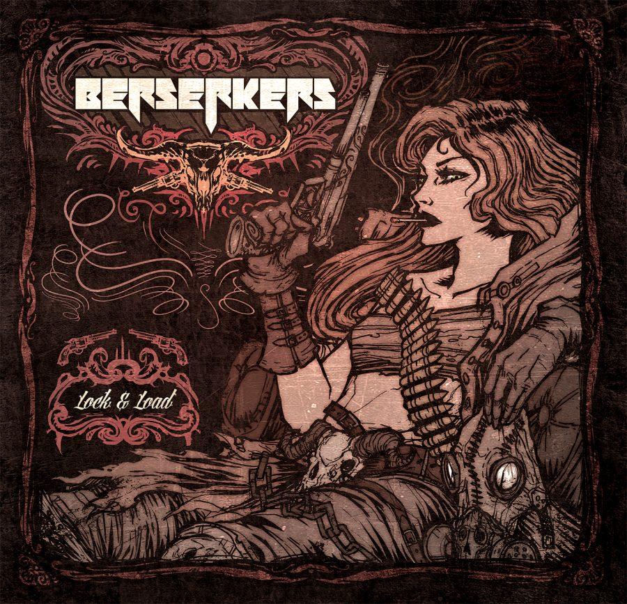 Berserkers- Lock & Load
