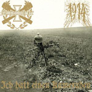 Minenwerfer / 1914 - Ich hatt einen Kameraden [Split]