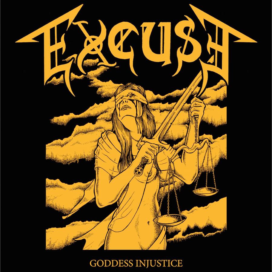 Excuse- Goddess Injustice