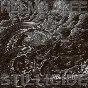 Helms Alee- Stillicide