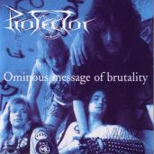 Protector (Germany) – Ominous Message of Brutality (reissue) CD