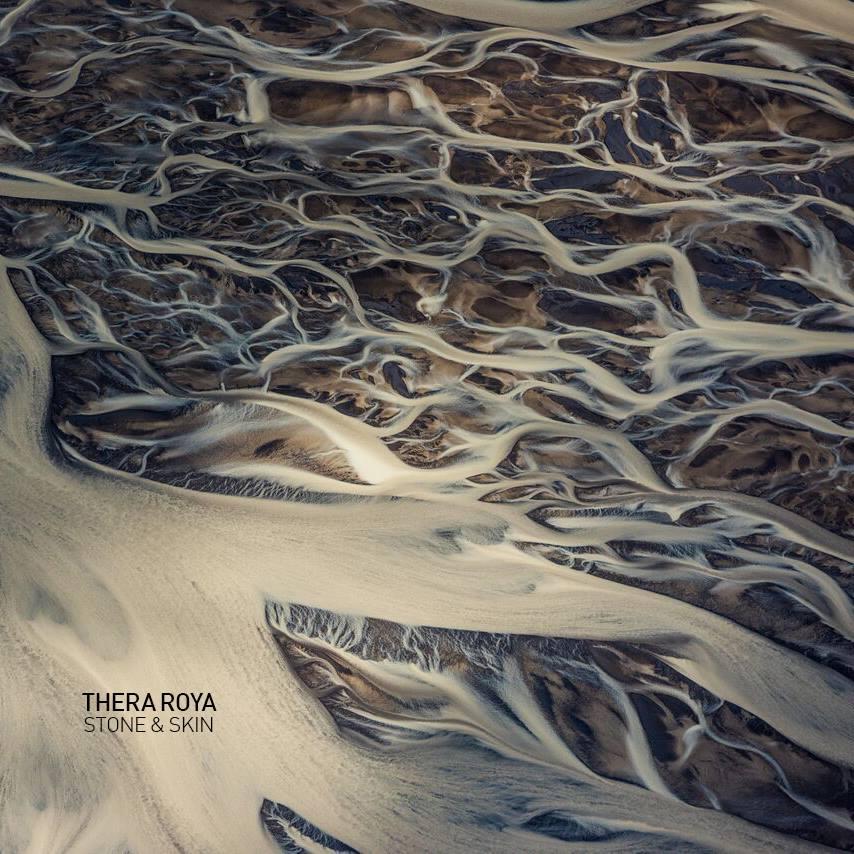 Thera Roya- Stone and Skin
