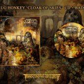 Drug Honkey (US) – Cloak of Skies CD + Badge (first 50 buyers worldwide!)