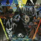 Stinking Lizaveta- Journey to the Underworld