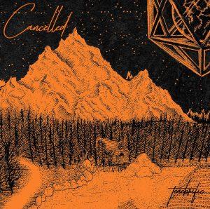 Album art for Cancelled's 2017 EP, Tenebrific.