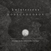 Dodecahedron – Kwintessens