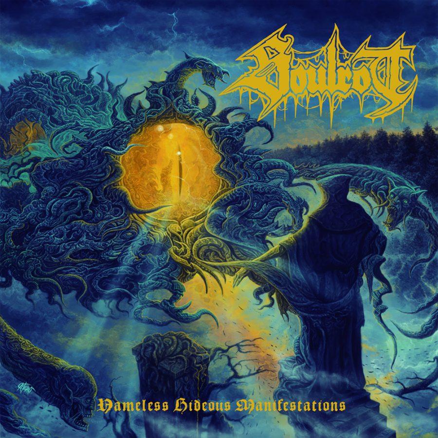 Soulrot- Nameless Hideous Manifestations