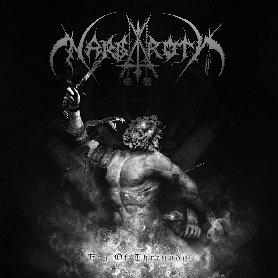 Nargaroth- Era of Threnody