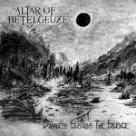 ALTAR OF BETELGEUZE (Finland) - Darkness Sustains The Silence CD