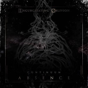 Ingurgitating Oblivion (Germany) – Continuum of Absence (Dark Death Metal)