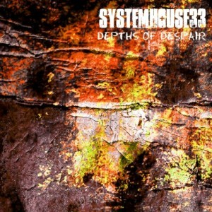 Systemhouse 33 (India) – Depths of Despair (Thrash Metal)