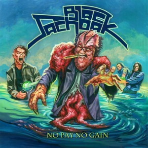 Black Sachbak (Israel) – No Pay No Gain (Thrash Metal/Crossover)