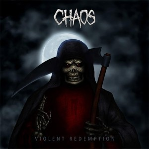 Chaos (India) – Violent Redemption (Thrash Metal)