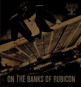 Orion (India) – On the Banks of Rubicon