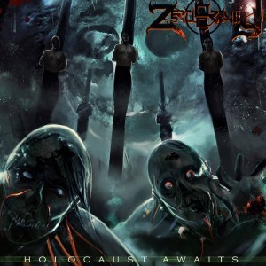 Zero Gravity (India) – Holocaust Awaits (Death Metal)