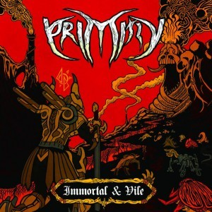 Primitiv (India) – Immortal and Vile (Death Metal)