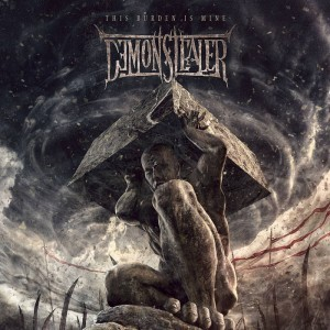 Demonstealer (International) – This Burden Is Mine (Death Metal)