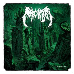 Macabra (International) – To The Bone (Death Metal)