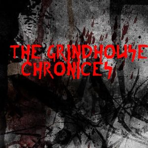 The Grindhouse Chronicles – #2 (Feat. Piss Vortex, The Sound That Ends Creation, Japanische Kampfhörspiele, Unyielding Love, Loath)