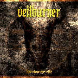 Experimental Blackened Death Metal Duo VEILBURNER Announce Their 3rd Album, The Obscene Rite. + Unveil Album Art and Tracklist