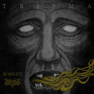 ALBUM STREAM + REVIEW: Ill Neglect / Lambs ‡ – Trisma 7″ (Sludge Grind Split)