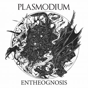 Plasmodium (Australia) – Entheognosis (Experimental Black Metal)