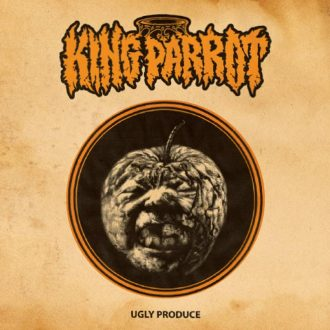 """Album art for """"Ugly Produce"""" by King Parrot."""