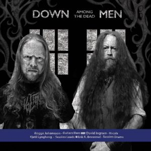 Down Among The Dead Men ft. Dave Ingram and Rogga Johansson sign to Transcending Obscurity Records