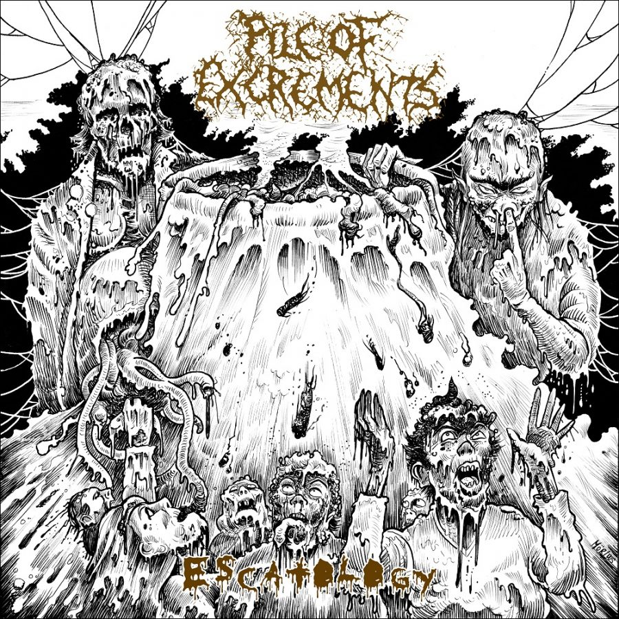 Pile of Excrements- Escatology
