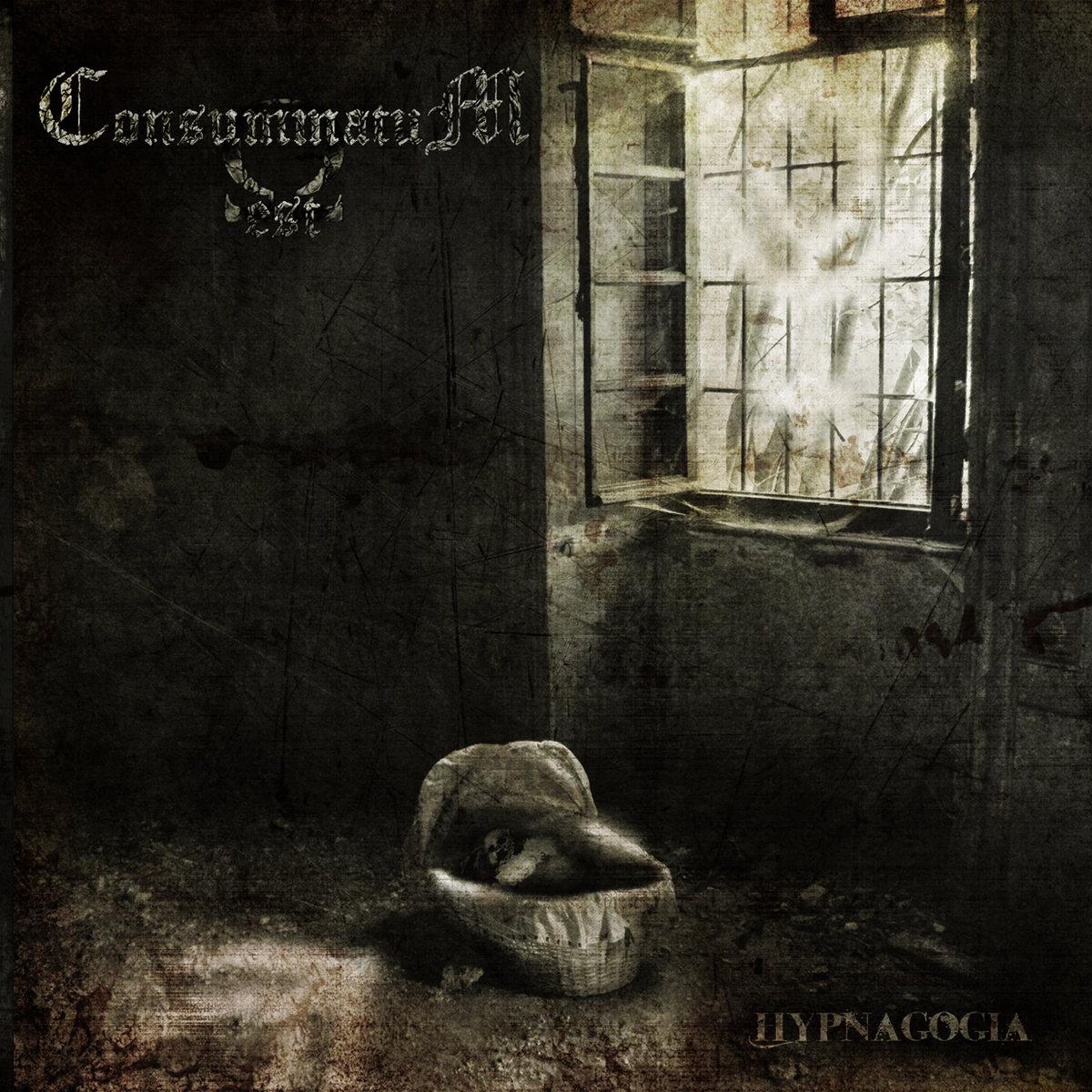 CONSUMMATUM EST - Hypnagogia CD