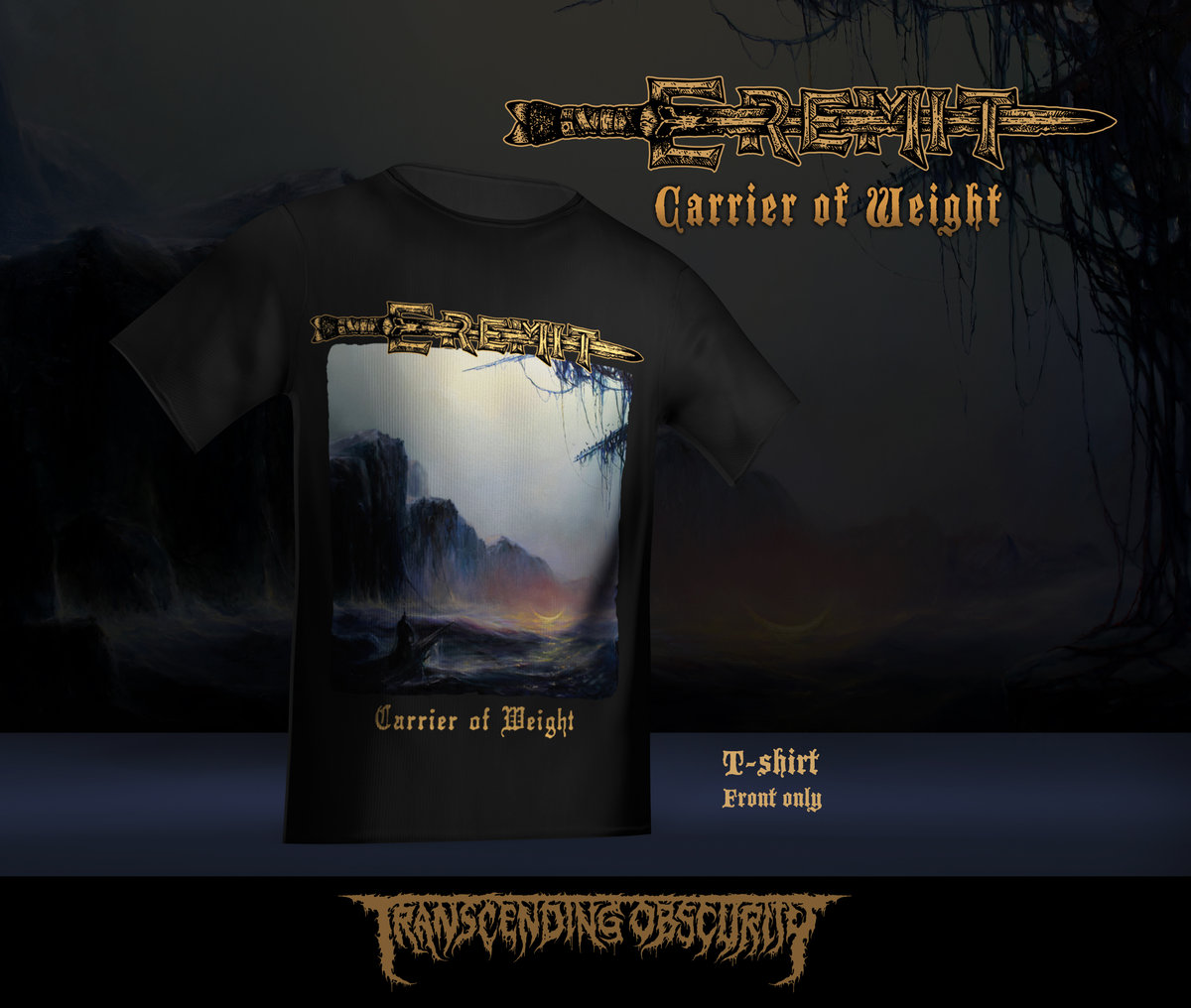 EREMIT (Germany) - 'Carrier of Weight' T-shirt (Limited to 30)