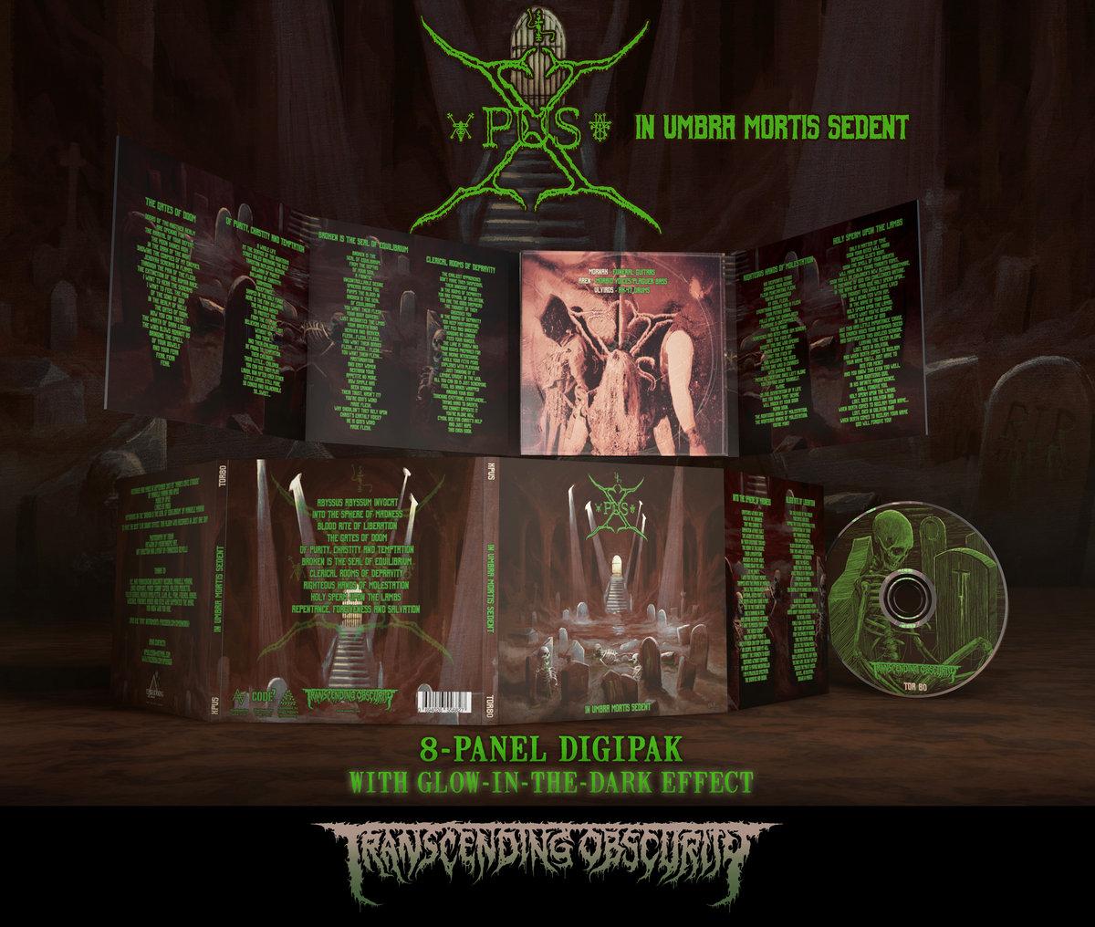 XPUS -  In Umbra Mortis Sedent (Death Metal) Glow-in-the-dark effect 8-Panel Digipak CD